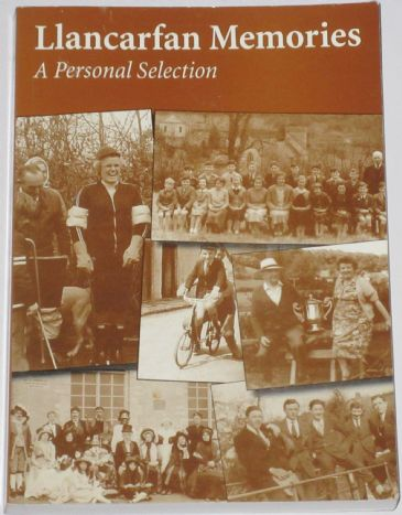 llancarfan Memories - A Personal Selection